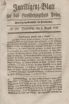 Intelligenz-Blatt für das Großherzogthum Posen. 1840, № 188 (6 August)