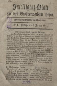 Intelligenz-Blatt für das Großherzogthum Posen. 1841, № 1 (1 Januar)