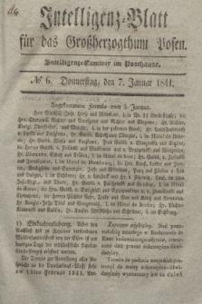 Intelligenz-Blatt für das Großherzogthum Posen. 1841, № 6 (7 Januar)
