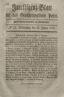 Intelligenz-Blatt für das Großherzogthum Posen. 1841, № 12 (14 Januar)