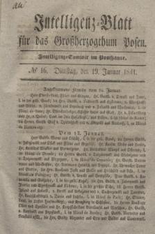 Intelligenz-Blatt für das Großherzogthum Posen. 1841, № 16 (19 Januar)