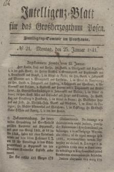 Intelligenz-Blatt für das Großherzogthum Posen. 1841, № 21 (25 Januar)