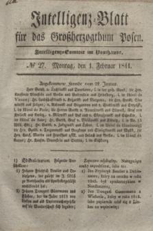 Intelligenz-Blatt für das Großherzogthum Posen. 1841, № 27 (1 Februar)