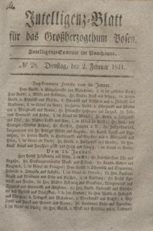 Intelligenz-Blatt für das Großherzogthum Posen. 1841, № 28 (2 Februar)