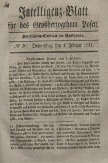 Intelligenz-Blatt für das Großherzogthum Posen. 1841, № 30 (4 Februar)