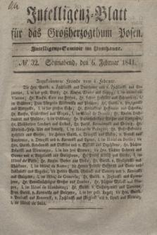 Intelligenz-Blatt für das Großherzogthum Posen. 1841, № 32 (6 Februar)