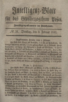 Intelligenz-Blatt für das Großherzogthum Posen. 1841, № 34 (9 Februar)