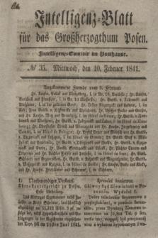 Intelligenz-Blatt für das Großherzogthum Posen. 1841, № 35 (10 Februar)