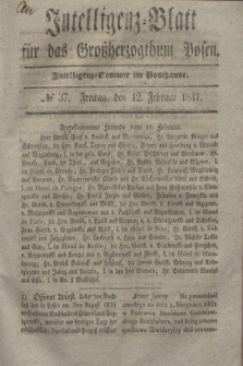 Intelligenz-Blatt für das Großherzogthum Posen. 1841, № 37 (12 Februar)