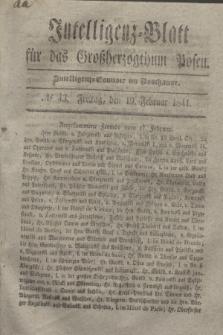 Intelligenz-Blatt für das Großherzogthum Posen. 1841, № 43 (19 Februar)
