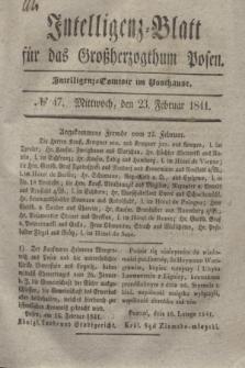 Intelligenz-Blatt für das Großherzogthum Posen. 1841, № 47 (24 Februar)