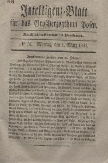 Intelligenz-Blatt für das Großherzogthum Posen. 1841, № 51 (1 März)
