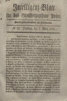 Intelligenz-Blatt für das Großherzogthum Posen. 1841, № 52 (2 März)