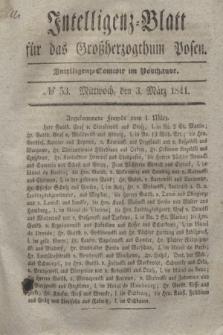 Intelligenz-Blatt für das Großherzogthum Posen. 1841, № 53 (3 März)
