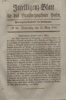 Intelligenz-Blatt für das Großherzogthum Posen. 1841, № 60 (11 März)