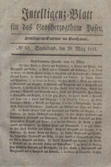 Intelligenz-Blatt für das Großherzogthum Posen. 1841, № 68 (20 März)