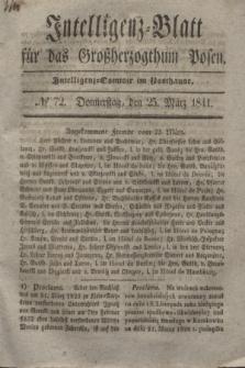 Intelligenz-Blatt für das Großherzogthum Posen. 1841, № 72 (25 März) + dod.