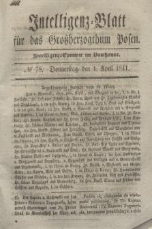 Intelligenz-Blatt für das Großherzogthum Posen. 1841, № 78 (1 April)