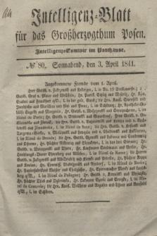 Intelligenz-Blatt für das Großherzogthum Posen. 1841, № 80 (3 April)