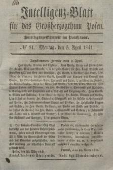 Intelligenz-Blatt für das Großherzogthum Posen. 1841, № 81 (5 April)