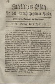 Intelligenz-Blatt für das Großherzogthum Posen. 1841, № 83 (6 April)