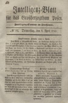 Intelligenz-Blatt für das Großherzogthum Posen. 1841, № 84 (8 April) + dod.