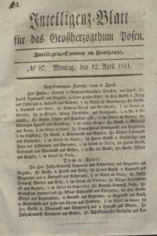 Intelligenz-Blatt für das Großherzogthum Posen. 1841, № 87 (12 April)