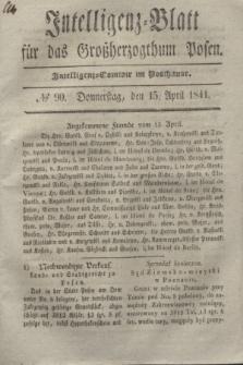 Intelligenz-Blatt für das Großherzogthum Posen. 1841, № 90 (15 April)