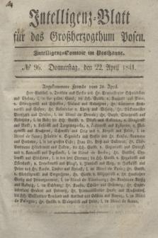 Intelligenz-Blatt für das Großherzogthum Posen. 1841, № 96 (22 April)