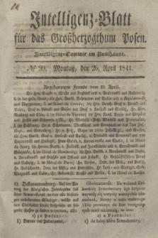 Intelligenz-Blatt für das Großherzogthum Posen. 1841, № 99 (26 April)