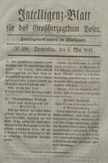 Intelligenz-Blatt für das Großherzogthum Posen. 1841, № 108 (6 Mai)