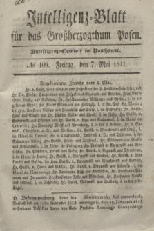 Intelligenz-Blatt für das Großherzogthum Posen. 1841, № 109 (7 Mai)