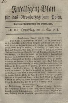 Intelligenz-Blatt für das Großherzogthum Posen. 1841, № 114 (13 Mai)