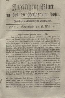 Intelligenz-Blatt für das Großherzogthum Posen. 1841, № 116 (15 Mai) + dod.