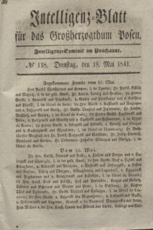 Intelligenz-Blatt für das Großherzogthum Posen. 1841, № 118 (18 Mai)
