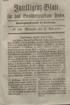 Intelligenz-Blatt für das Großherzogthum Posen. 1841, № 119 (19 Mai)