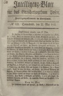Intelligenz-Blatt für das Großherzogthum Posen. 1841, № 122 (22 Mai)