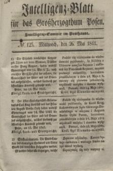 Intelligenz-Blatt für das Großherzogthum Posen. 1841, № 125 (26 Mai)