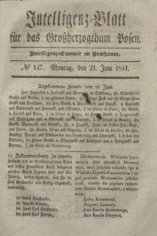 Intelligenz-Blatt für das Großherzogthum Posen. 1841, № 147 (21 Juni) + dod.
