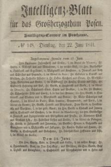 Intelligenz-Blatt für das Großherzogthum Posen. 1841, № 148 (22 Juni)