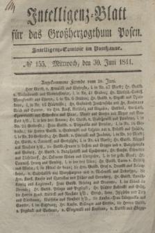 Intelligenz-Blatt für das Großherzogthum Posen. 1841, № 155 (30 Juni)