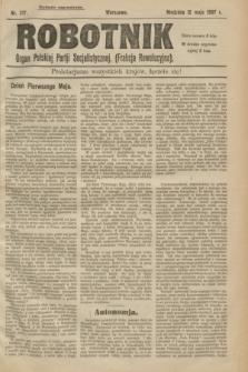 Robotnik : organ Polskiej Partji Socjalistycznej (Frakcja Rewolucyjna). 1907, nr 217 (12 maja) - wyd. zagraniczne + dod.