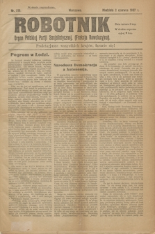 Robotnik : organ Polskiej Partji Socjalistycznej (Frakcja Rewolucyjna). 1907, nr 218 (2 czerwca) - wyd. zagraniczne