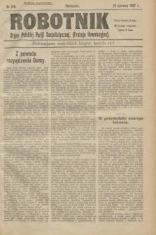 Robotnik : organ Polskiej Partji Socjalistycznej (Frakcja Rewolucyjna). 1907, nr 219 (21 czerwca) - wyd. zagraniczne