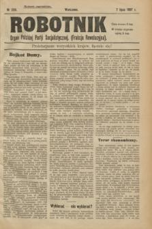 Robotnik : organ Polskiej Partji Socjalistycznej (Frakcja Rewolucyjna). 1907, nr 220 (7 lipca) - wyd. zagraniczne