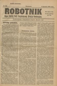 Robotnik : organ Polskiej Partji Socjalistycznej (Frakcja Rewolucyjna). 1908, nr 225 (9 stycznia) - wyd. zagraniczne