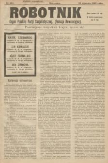 Robotnik : organ Polskiej Partji Socjalistycznej (Frakcja Rewolucyjna). 1909, nr 234 (25 stycznia) - wyd. zagraniczne