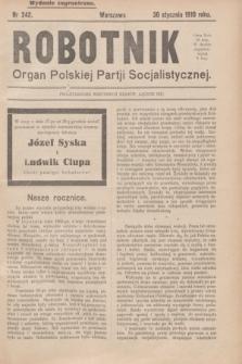 Robotnik : organ Polskiej Partji Socjalistycznej (Frakcja Rewolucyjna). 1910, nr 242 (30 stycznia) - wyd. zagraniczne
