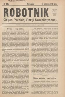Robotnik : organ Polskiej Partji Socjalistycznej (Frakcja Rewolucyjna). 1910, nr 245 (12 czerwca) - wyd. zagraniczne