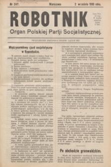 Robotnik : organ Polskiej Partji Socjalistycznej (Frakcja Rewolucyjna). 1910, nr 247 (2 września) - wyd. zagraniczne